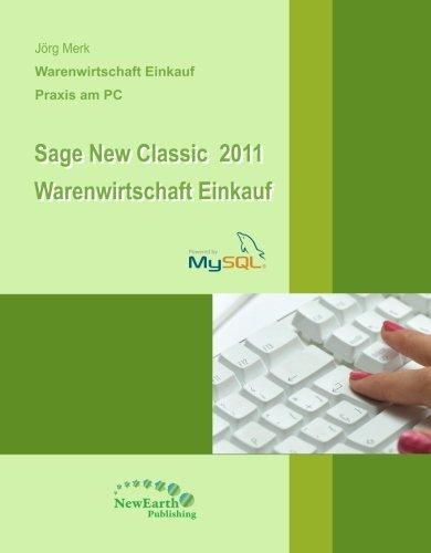 Download Sage New Classic 2011 Warenwirtschaft - Einkauf (German Edition) pdf