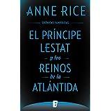 El principe Lestat y los reinos de la Atlantida/ Prince Lestat and the Realms of Atlantis