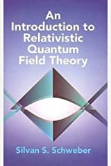 An Introduction to Relativistic Quantum Field Theory (Dover Books on Physics)