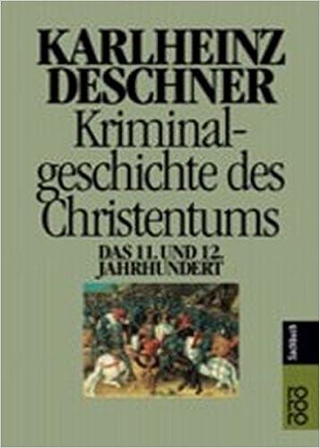 Kriminalgeschichte des Christentums: Das