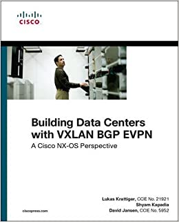 Book Building Data Centers with VXLAN EVPN (Networking Technology)