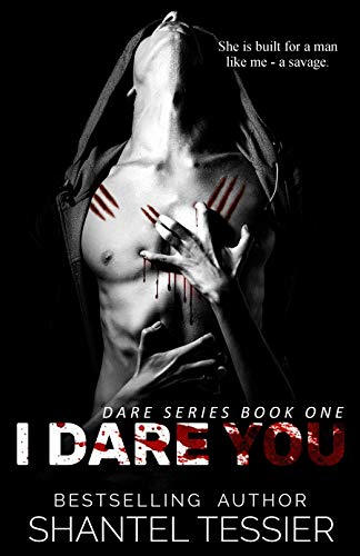 I Dare You (Dare Series  Book 1) ()