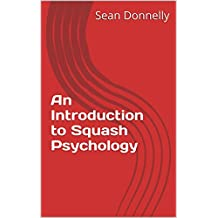 An Introduction to Squash Psychology