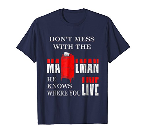 Mens Funny T Shirt For Postal Workers Dont Mess With The Mailman Large (Post Office Worker Costume)