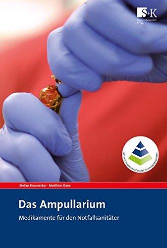 Das Ampullarium: Medikamente für den Notfallsanitäter