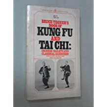 Bruce Tegner's Book of Kung Fu and Tai Chi: Chinese Karate and Classical Exercises