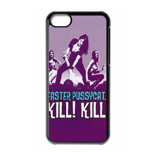 E7O78 Faster, Pussycat! Tuer! Tuer! Haute cas de téléphone cellulaire 5c Résolution Affiche R9G1BC coque iPhone couvercle coque noire KQ8ENW0YT