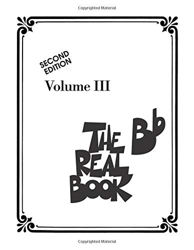 The Real Book - Volume III: Bb Edition (Real Books (Hal Leonard)) ()