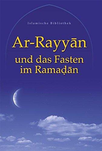 Ar-Rayyan und das Fasten im Ramadan