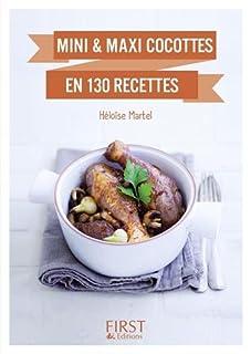 Mini et maxi cocottes en 130 recettes, Martel, Héloïse