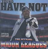 Major Leagues by Young Have Not (2003-11-04)