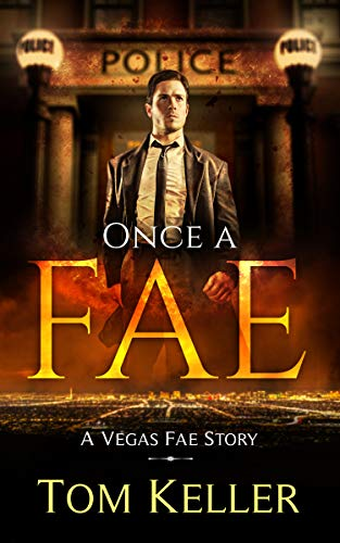 Once a Fae (Vegas Fae Stories Book 7) (Heroes Of Might And Magic Vii Review)