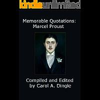 Memorable Quotations: Marcel Proust