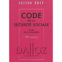 CODE DE LA SÉCURITÉ SOCIALE, CODE DE LA MUTUALITÉ 2011, 35E ÉD.