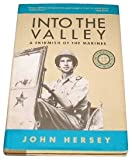 Into the Valley, John R. Hersey, 0805240780
