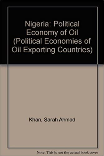 Nigeria the political economy of oil the political economies of nigeria the political economy of oil the political economies of oil exporting countries sarah ahmad khan 9780197300145 amazon books fandeluxe Gallery