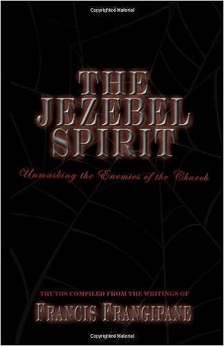 The Jezebel Spirit (Discernment Series): Francis Frangipane