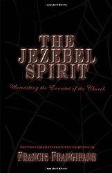 The Jezebel Spirit (Discernment Series)