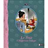 Le Petit Chaperon Rouge (Little Red Riding Hood, in FRench)