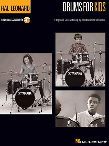 Hal Leonard Drums for Kids: A Beginner's Guide with Step-by-Step Instruction for Drumset ()