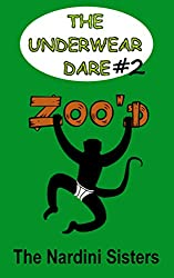 Zoo'd: 6th Graders vs. Primates! (The Underwear Dare Book 2)