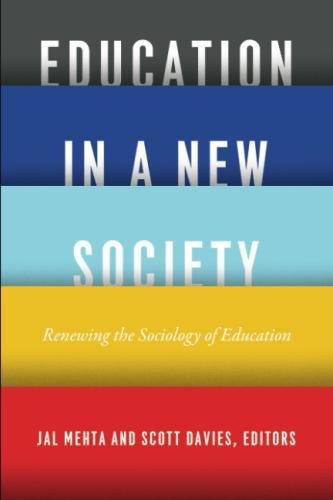 Education in a New Society: Renewing the Sociology of Education