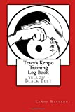 Tracy's Kenpo Training Log Book, LeAnn Rathbone, 1500168610