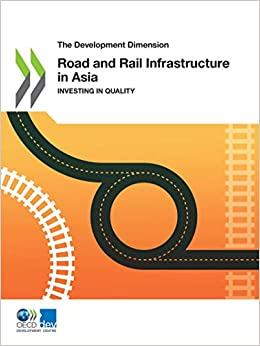 The Development Dimension Road and Rail Infrastructure in