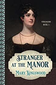 Stranger at the Manor (Strangers Book 4)