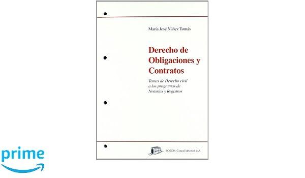 Derecho de Obligaciones y Contratos: Temas de Derecho civil a los programas de Notarías y Registros: Amazon.es: M.J. Núñez Tomás: Libros