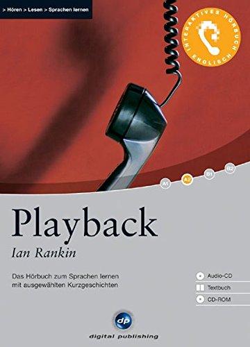 Playback - Interaktives Hörbuch Englisch: Das Hörbuch zum Sprachen lernen