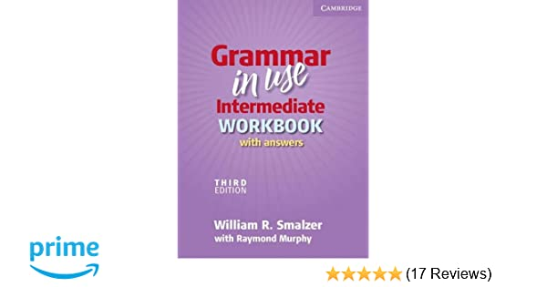 Grammar in use intermediate workbook with answers william r grammar in use intermediate workbook with answers william r smalzer raymond murphy 9780521734783 amazon books fandeluxe