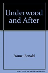 Underwood and After