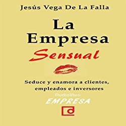 La empresa sensual [The Sensual Company]
