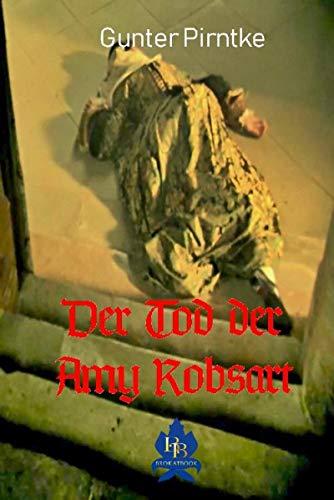 Der Tod der Amy Robsart (German Edition) por Gunter Pirntke
