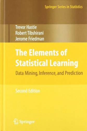 The Elements of Statistical Learning by Hastie, Trevor, Tibshirani, Robert, Friedman, Jerome. (Springer,2009) [Hardcover] 2ND EDITION