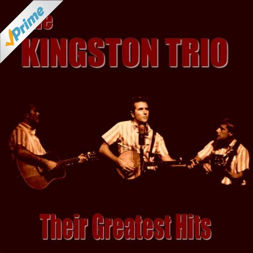 The Kingston Trio Greatest Hits