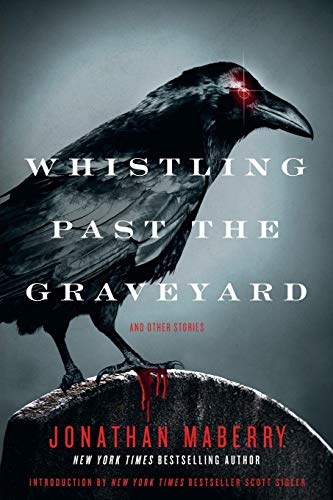 Whistling Past the Graveyard: And Other Tales (Whistling Past The Graveyard By Susan Crandall)