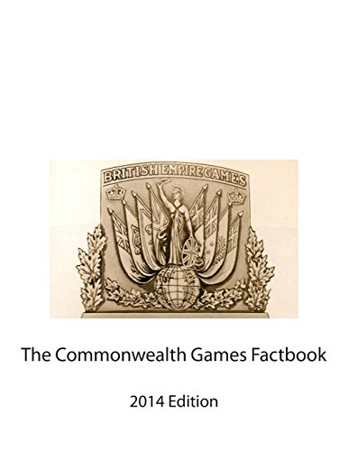 The Commonwealth Games Factbook: 2014 Edition