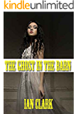 The Ghost In The Barn