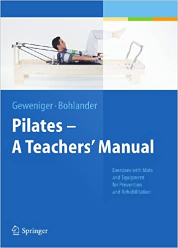 Pilates a teachers manual exercises with mats and equipment for pilates a teachers manual exercises with mats and equipment for prevention and rehabilitation kindle edition by verena geweniger alexander bohlander fandeluxe Images