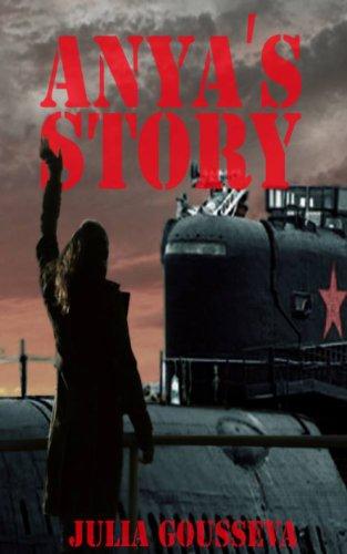 Anya's Story (Anya Series Book 1) by [Gousseva, Julia]