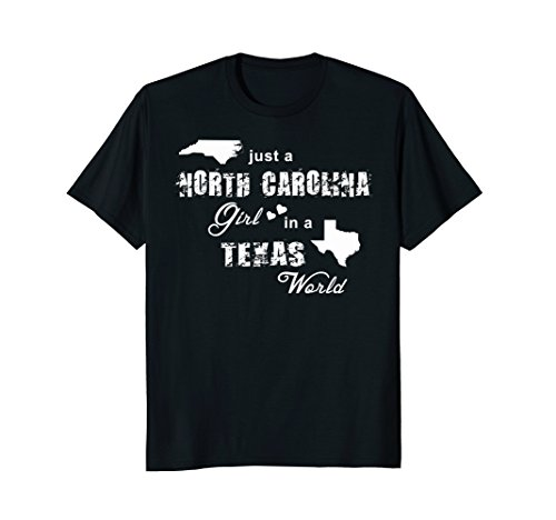 Just a North Carolina girl in a Texas world T-shirt