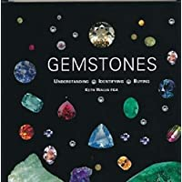 Gemstones: Understanding, Identifying, Buying