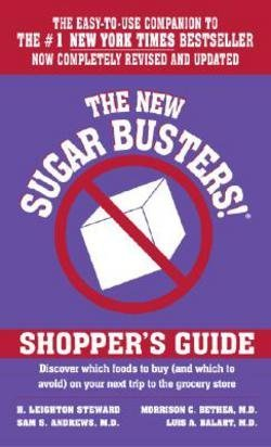H. Leighton Steward: The New Sugar Busters!(r) Shopper's Guide (Mass Market Paperback - Revised Ed.); 2003 Edition (New Sugar Busters Shoppers Guide)