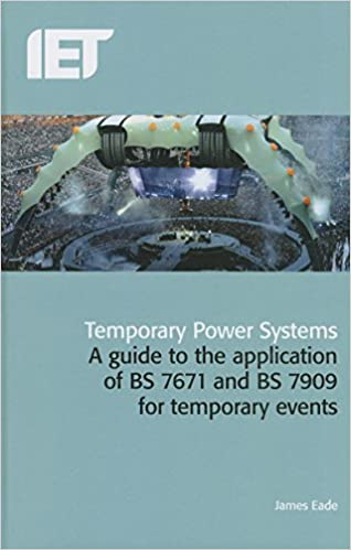 BS7671 BS7909 Temporary Power Systems