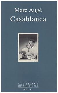 Casablanca, Augé, Marc