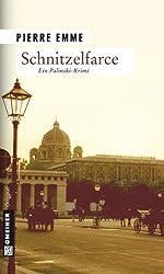Schnitzelfarce: Palinskis zweiter Fall (Kriminalromane im GMEINER-Verlag)