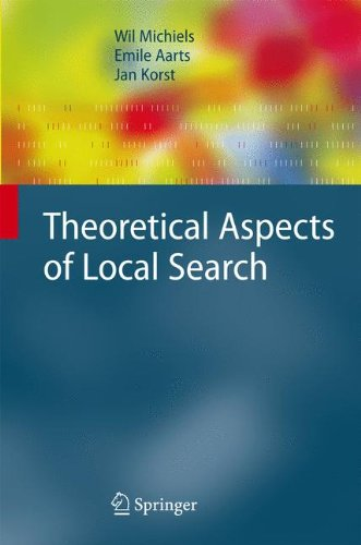 Theoretical Aspects of Local Search (Monographs in Theoretical Computer Science. An EATCS Series)
