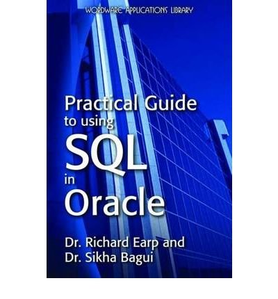 [(Practical Guide to Using SQL in Oracle * * )] [Author:...